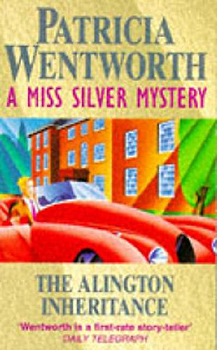 9780340682616: The Alington Inheritance (Miss Silver Series)