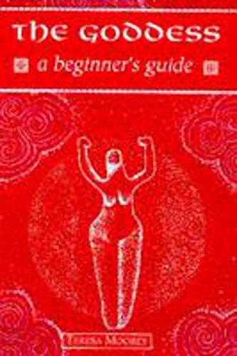 9780340683903: The Goddess: A Beginner's Guide (Beginner's Guides)