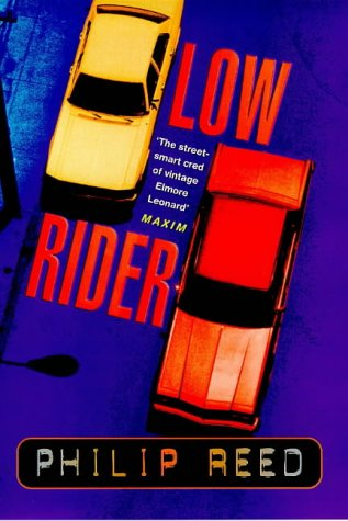 Low Rider (9780340684887) by Philip Reed