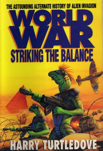 9780340684900: Worldwar: Striking the Balance