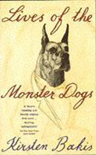 9780340685969: LIVES OF THE MONSTER DOGS