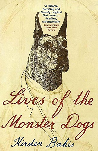 9780340685976: Lives of the Monster Dogs