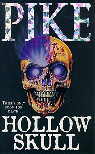 The Hollow Skull: Pike, Christopher