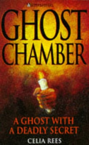 Ghost Chamber (0340686510) by Rees, Celia