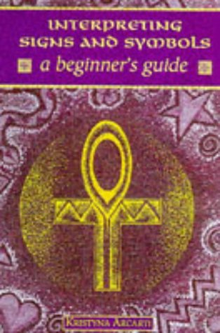 9780340688274: Interpreting Signs & Symbols (Beginner's Guide)