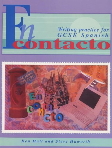 En Contacto: Writing Practice for GCSE Spanish (GCSE Writing Practice) (0340688548) by Kenneth Hall; Stephen Haworth