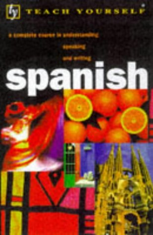 9780340688748: Teach Yourself Spanish (TYL) - AbeBooks - Juan Kattan