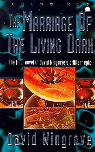 9780340688854: The Marriage of the Living Dark: Book 8 Chung Kuo