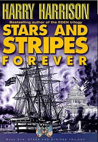 9780340689172: Stars & Stripes Forever - Novel Of Alternate History