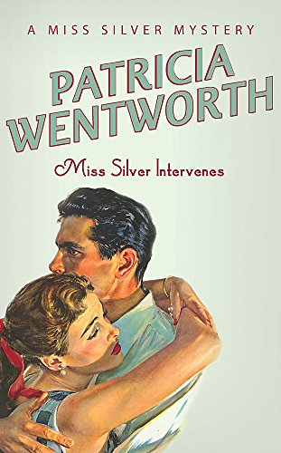9780340689745: Miss Silver Intervenes (Miss Silver Series)