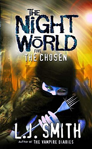 9780340690031: Night World: 5: The Chosen