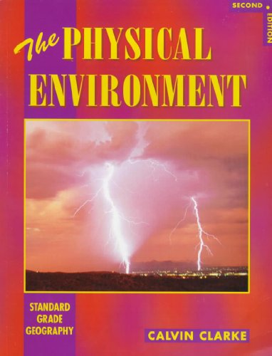 9780340690888: The Physical Environment (Standard Grade Geography)