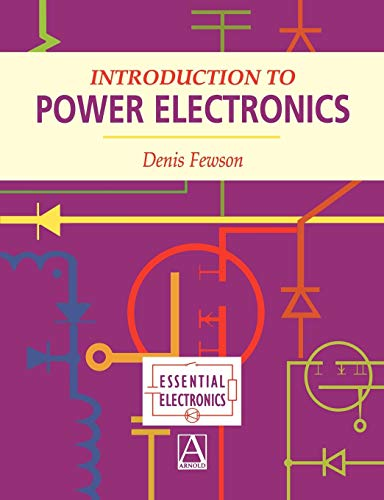 9780340691434: Introduction to Power Electronics (Essential Electronics Series)