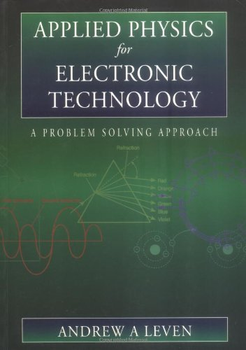 Applied Physics for Electronic Technology: A Problem: Leven Diploma in
