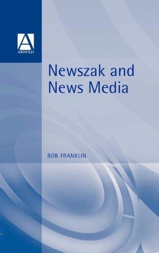 9780340691564: Newszak and News Media