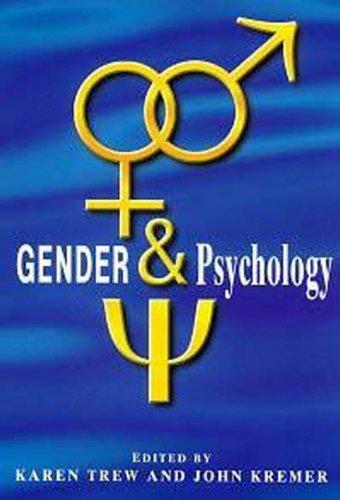Gender and Psychology: Trew, Karen; Kremer, John