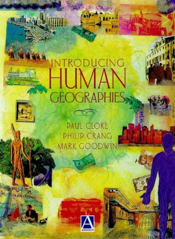 9780340691922: Introducing Human Geographies, First Edition