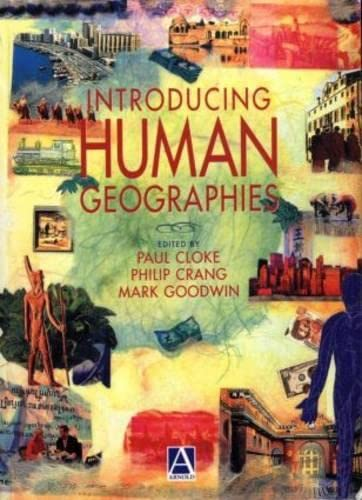 9780340691939: Introducing Human Geographies, First Edition (Hodder Arnold Publication)