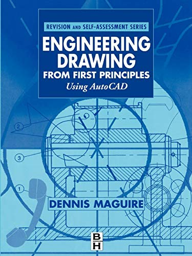 9780340691984: Engineering Drawing from First Principles: Using AutoCAD (Revision and Self-Assessment Series)