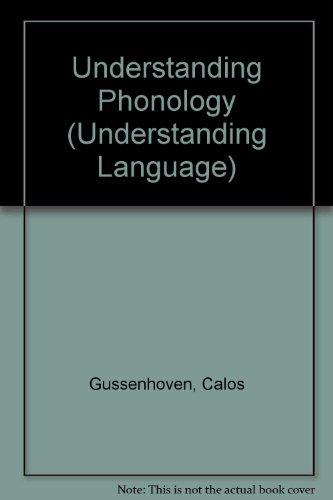 9780340692172: Understanding Phonology (Understanding Language)