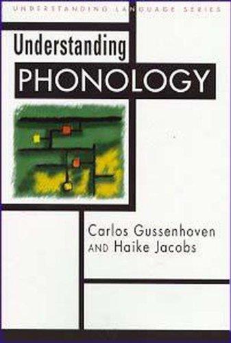 9780340692189: Understanding Phonology (Understanding Language)