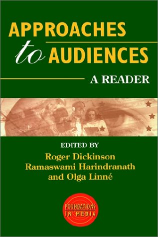 9780340692240: Approaches to Audiences: A Reader (Foundations in Media)