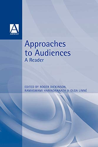 9780340692257: Approaches to Audiences: A Reader (Foundations in Media)