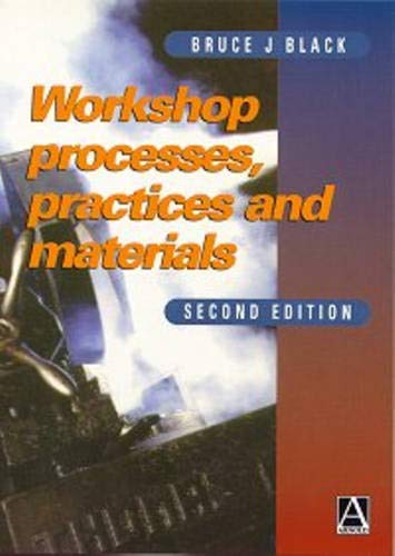 9780340692523: Workshop Processes, Practices and Materials, Second Edition