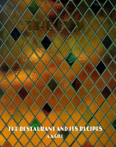 9780340693124: The Ivy : The Restaurant and its Recipes