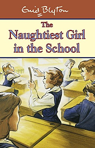 9780340693360: The Naughtiest Girl in the School