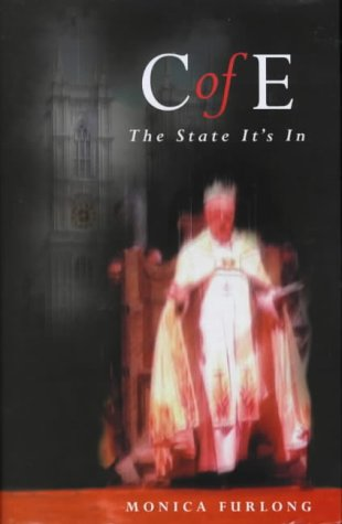 9780340693995: C of E: The State It's in