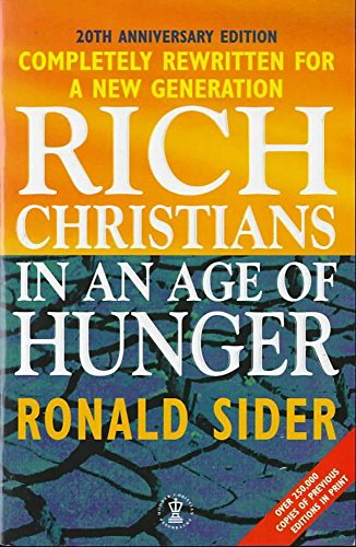 9780340694466: Rich Christians in an Age of Hunger (Hodder Christian paperbacks)