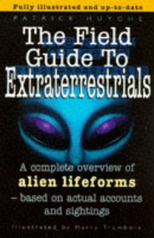 9780340695036: The Field Guide To Extraterrestrials