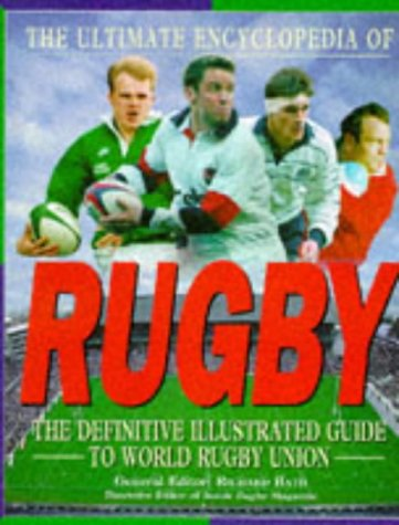 The Ultimate Encyclopedia of Rugby: Richard Bath