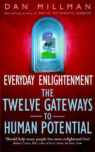 9780340695586: Everyday Enlightenment: Twelve Gateways to Human Potential