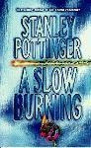9780340695913: A Slow Burning