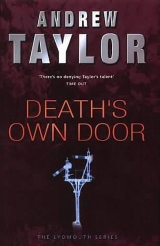 Death's Own Door: Taylor, Andrew
