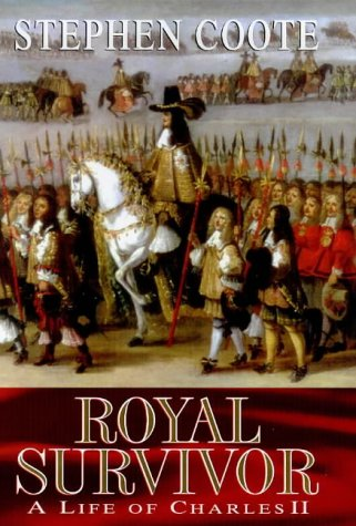 Royal Survivor : The Life of Charles II