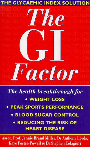 9780340696224: The G.I. Factor: The Glycaemic Index Solution