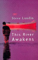 This River Awakens: Stephen C. Lundin