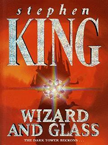 9780340696613: The Dark Tower: Wizard and Glass v. 4 (The dark tower)