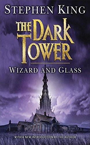 9780340696620: Wizard and Glass (The Dark Tower, Book 4)