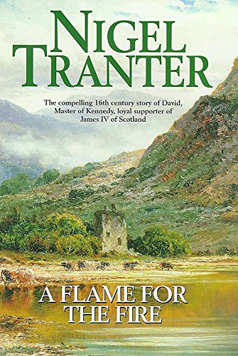 A Flame for the Fire (signed): TRANTER, NIGEL