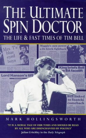 9780340696743: The Ultimate Spin Doctor: The Life and Fast Times of Tim Bell