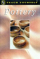 9780340697023: Pottery (Teach Yourself)