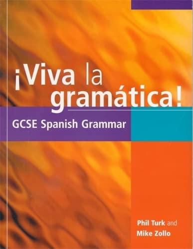 9780340697054: Viva la gramatica!: GCSE Spanish Grammar (GCSE Grammar) (English and Spanish Edition)