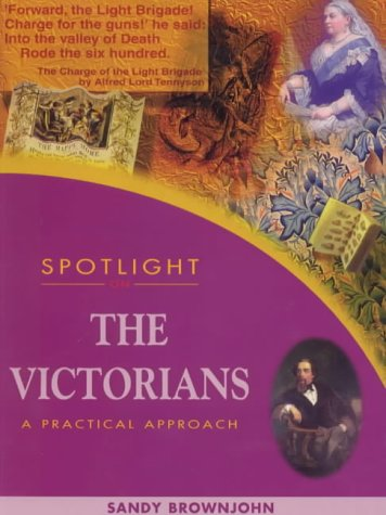 9780340697290: Spotlight on the Victorians: Pupil's Book