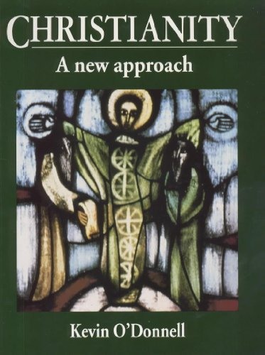 Christianity: A New Approach (9780340697771) by Kevin O'Donnell