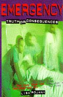 Truth or Consequences (Emergency): Rojany,Lisa