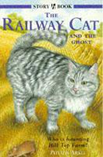 The Railway Cat and the Ghost (Story books) (0340699930) by Arkle, Phyllis